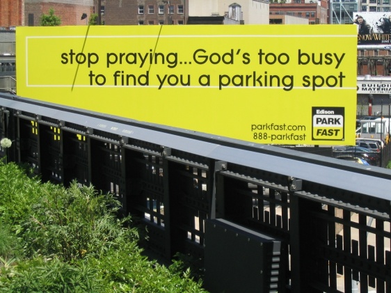 Stop praying...God is too busy to find you a parking spot